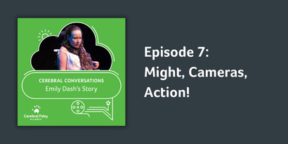 Episode 7 | Might, Cameras, Action | Emily Dash's story