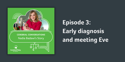 Episode 3    Early diganosis and meeting Eve    Nadia Badawi's story