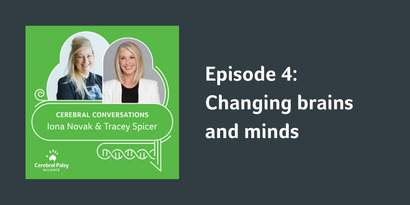 Episode 4   Changing brains and minds   Iona Novak & Tracey Spicer on Neuroplasticity
