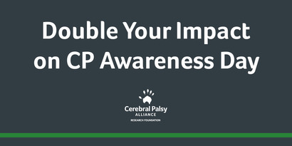 Donations Matched for CP Awareness Month, A Webinar on the Way, and More